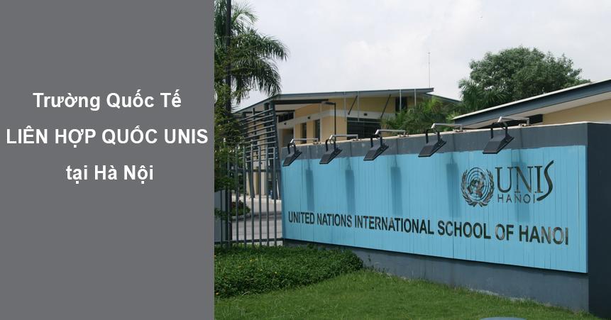 Trường Quốc Tế LIÊN HỢP QUỐC UNIS tại Hà Nội