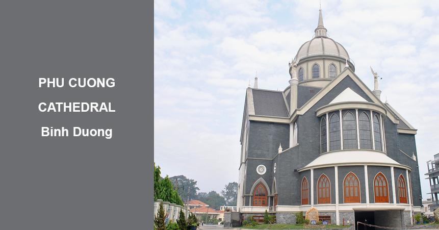 Nhà thờ chánh tòa Phú Cường – Bình Dương